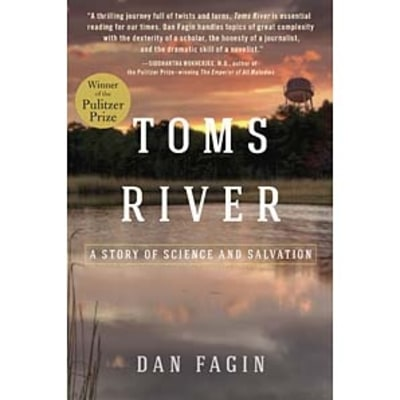 Nonfiction Pulitzer Winner Dan Fagin on Crusading Science and Embracing Uncertainty